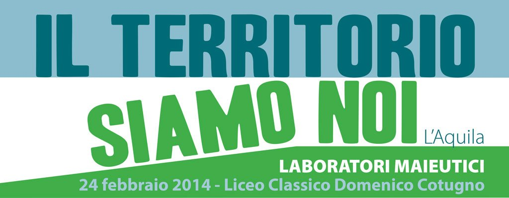 We are the territory: maieutical workshops in L'Aquila