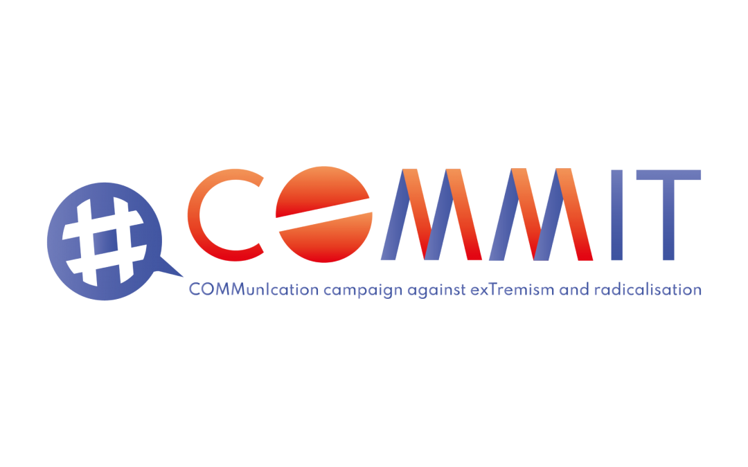COMMIT – COMMunIcation campaign against exTremism and radicalization